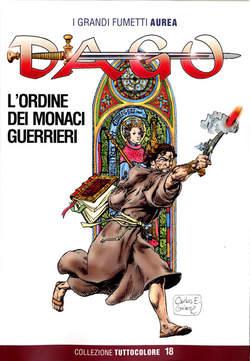 Copertina DAGO COLLEZIONE TUTTOCOLORE n.18 - L'ORDINE DEI MONACI GUERRIERI, EDITORIALE AUREA