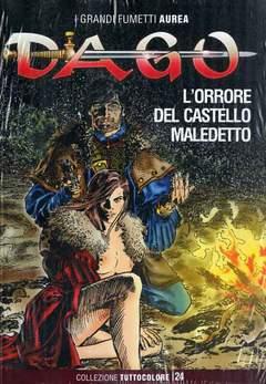 Copertina DAGO COLLEZIONE TUTTOCOLORE n.24 - L'ORRORE DEL CASTELLO MALEDETTO, EDITORIALE AUREA