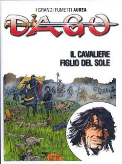 Copertina DAGO COLLEZIONE TUTTOCOLORE n.31 - IL CAVALIERE FIGLIO DEL SOLE, EDITORIALE AUREA
