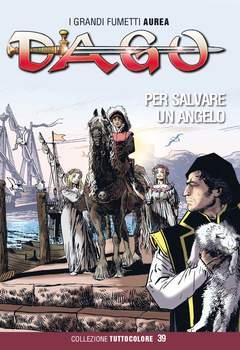 Copertina DAGO COLLEZIONE TUTTOCOLORE n.39 - PER SALVARE UN ANGELO, EDITORIALE AUREA