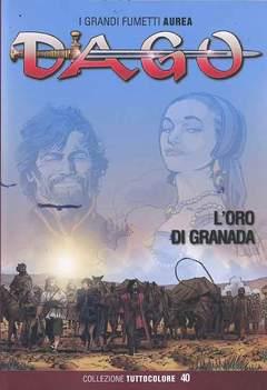 Copertina DAGO COLLEZIONE TUTTOCOLORE n.40 - L'ORO DI GRANADA, EDITORIALE AUREA