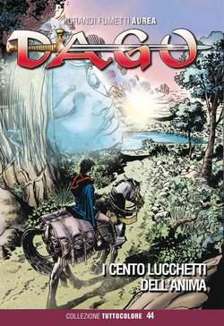 Copertina DAGO COLLEZIONE TUTTOCOLORE n.44 - I CENTO LUCCHETTI DELL'ANIMA, EDITORIALE AUREA