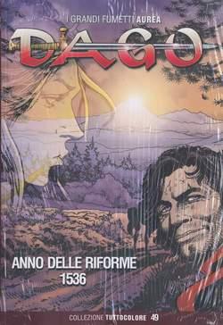 Copertina DAGO COLLEZIONE TUTTOCOLORE n.49 - ANNO DELLE RIFORME 1536, EDITORIALE AUREA