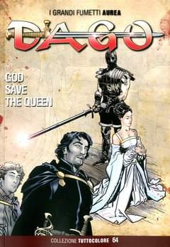Copertina DAGO COLLEZIONE TUTTOCOLORE n.64 - GOD SAVE THE QUEEN, EDITORIALE AUREA