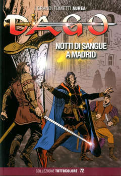 Copertina DAGO COLLEZIONE TUTTOCOLORE n.72 - NOTTI DI SANGUE A MADRID, EDITORIALE AUREA