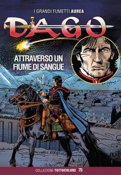 Copertina DAGO COLLEZIONE TUTTOCOLORE n.79 - ATTRAVERSO UN FIUME DI SANGUE, EDITORIALE AUREA