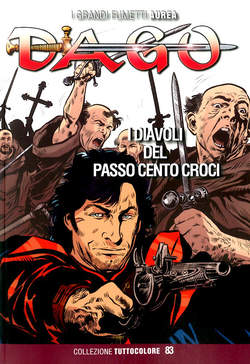 Copertina DAGO COLLEZIONE TUTTOCOLORE n.83 - I DIAVOLI DEL PASSO CENTO CROCI, EDITORIALE AUREA