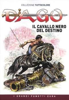 Copertina DAGO COLLEZIONE TUTTOCOLORE n.9 - Il cavallo nero del destino, EDITORIALE AUREA