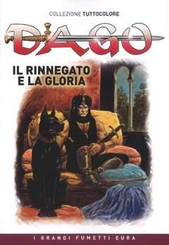 Copertina DAGO COLLEZIONE TUTTOCOLORE n.4 - Il rinnegato e la gloria , EDITORIALE AUREA