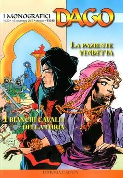 Copertina DAGO I MONOGRAFICI n.23 - LA PAZIENTE VENDETTA/I BIANCHI CAVALLI DELLA FURIA, EDITORIALE AUREA