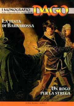 Copertina DAGO I MONOGRAFICI n.35 - LA TESTA DI BARBAROSSA/UN ROGO PER LA STREGA, EDITORIALE AUREA
