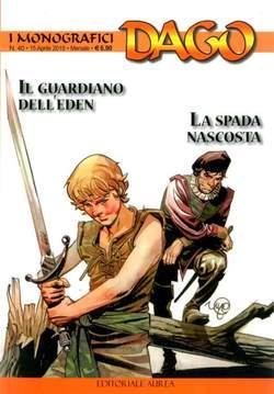 Copertina DAGO I MONOGRAFICI n.40 - IL GUARDIANO DELL'EDEN/LA SPADA NASCOSTA, EDITORIALE AUREA