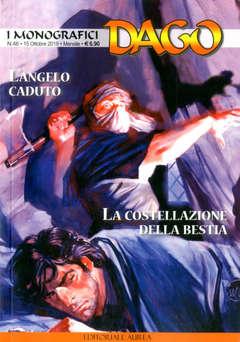Copertina DAGO I MONOGRAFICI n.46 - L'ANGELO CADUTO - LA COSTELLAZIONE DELLA BESTIA, EDITORIALE AUREA