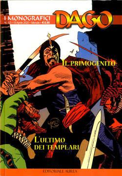 Copertina DAGO I MONOGRAFICI n.52 - IL PRIMOGENITO/L'ULTIMO DEI TEMPLARI, EDITORIALE AUREA