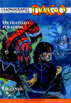 Copertina DAGO I MONOGRAFICI n.53 - UN FRATELLO PER GUIDO/LEGGENDA, EDITORIALE AUREA