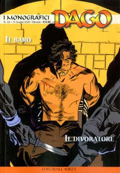 Copertina DAGO I MONOGRAFICI n.54 - IL BARO/IL DIVORATORE, EDITORIALE AUREA