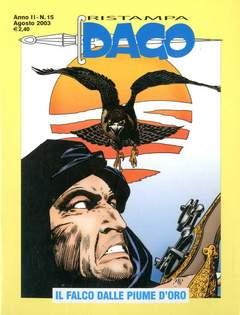 Copertina DAGO RISTAMPA n.15 - Il falco dalle piume d'oro, EDITORIALE AUREA