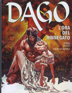 Copertina DAGO - RISTAMPA ANASTATICA n.12 - L' ORA DEL RINNEGATO, EDITORIALE AUREA