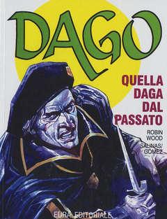 Copertina DAGO - RISTAMPA ANASTATICA n.20 - QUELLA DAGA DAL PASSATO, EDITORIALE AUREA