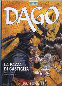 Copertina DAGO - RISTAMPA ANASTATICA n.5 - NUOVIFUMETTI 9 - LA PAZZA DI CASTIGLIA, EDITORIALE AUREA