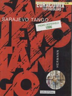 Copertina EURACOMIX n.100 - SARAJEVO TANGO, EDITORIALE AUREA