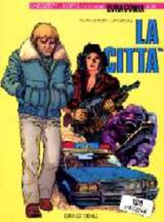 Copertina EURACOMIX n.16 - LA CITTA', EDITORIALE AUREA