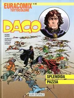 Copertina EURACOMIX n.180 - Dago - Splendida pazzia, EDITORIALE AUREA