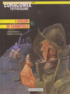 Copertina EURACOMIX n.181 - I COLORI DI CARNEVALE, EDITORIALE AUREA