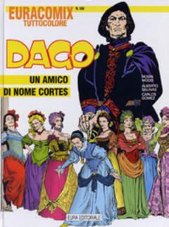 Copertina EURACOMIX n.184 - Dago - Un amico chiamato Cortes, EDITORIALE AUREA