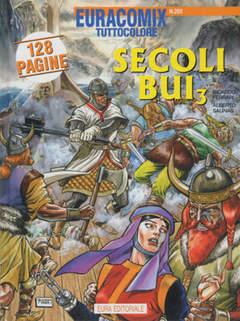 Copertina EURACOMIX n.205 - SECOLI BUI, EDITORIALE AUREA