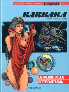 Copertina EURACOMIX n.5 - LA PALUDE DELLA CITTA' FANTASMA, EDITORIALE AUREA