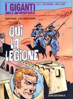Copertina GIGANTI DELL'AVVENTURA (I) n.11 - QUI LA LEGIONE, EDITORIALE AUREA