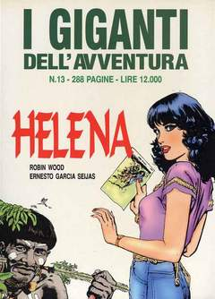 Copertina GIGANTI DELL'AVVENTURA (I) n.13 - HELENA, EDITORIALE AUREA