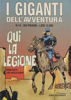 Copertina GIGANTI DELL'AVVENTURA (I) n.14 - QUI LA LEGIONE, EDITORIALE AUREA
