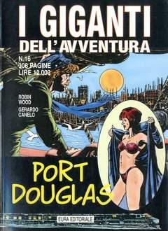 Copertina GIGANTI DELL'AVVENTURA (I) n.16 - PORT DOUGLAS, EDITORIALE AUREA