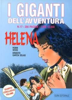 Copertina GIGANTI DELL'AVVENTURA (I) n.17 - HELENA, EDITORIALE AUREA