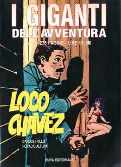 Copertina GIGANTI DELL'AVVENTURA (I) n.25 - LOCO CHAVEZ, EDITORIALE AUREA