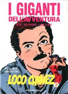 Copertina GIGANTI DELL'AVVENTURA (I) n.26 - LOCO CHAVEZ, EDITORIALE AUREA
