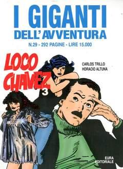 Copertina GIGANTI DELL'AVVENTURA (I) n.29 - LOCO CHAVEZ, EDITORIALE AUREA