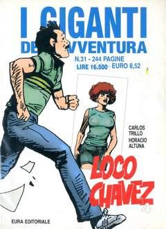 Copertina GIGANTI DELL'AVVENTURA (I) n.31 - LOCO CHAVEZ, EDITORIALE AUREA