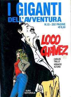 Copertina GIGANTI DELL'AVVENTURA (I) n.33 - LOCO CHAVEZ, EDITORIALE AUREA