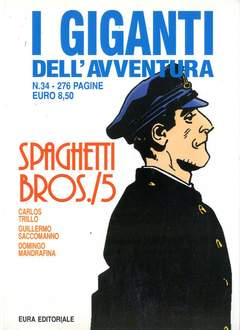 Copertina GIGANTI DELL'AVVENTURA (I) n.34 - SPAGHETTI BROS., EDITORIALE AUREA