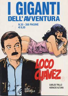 Copertina GIGANTI DELL'AVVENTURA (I) n.35 - LOCO CHAVEZ, EDITORIALE AUREA