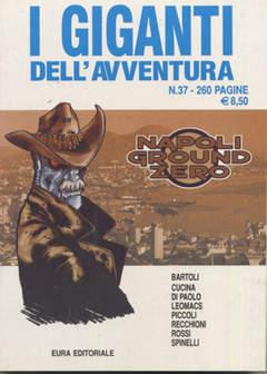 Copertina GIGANTI DELL'AVVENTURA (I) n.37 - NAPOLI GROUND ZERO, EDITORIALE AUREA