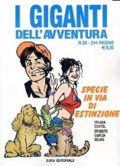 Copertina GIGANTI DELL'AVVENTURA (I) n.38 - SPECIE IN VIA DI ESTINZIONE, EDITORIALE AUREA