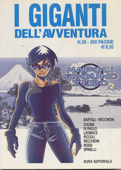 Copertina GIGANTI DELL'AVVENTURA (I) n.39 - NAPOLI GROUND ZERO, EDITORIALE AUREA