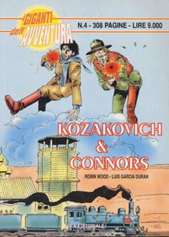 Copertina GIGANTI DELL'AVVENTURA (I) n.4 - KOZAKOVICH & CONNORS, EDITORIALE AUREA