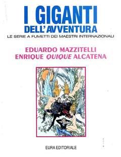 Copertina GIGANTI DELL'AVVENTURA (I) n.45 - ATTRAVERSO IL LABIRINTO/METALLICA/IL RE LEONE, EDITORIALE AUREA