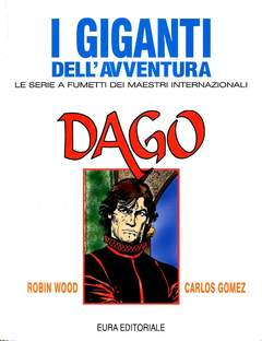 Copertina GIGANTI DELL'AVVENTURA (I) n.47 - DAGO, EDITORIALE AUREA