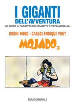 Copertina GIGANTI DELL'AVVENTURA (I) n.50 - MOJADO, EDITORIALE AUREA